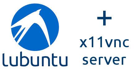 Installare x11vnc server in Lubuntu con avvio automatico